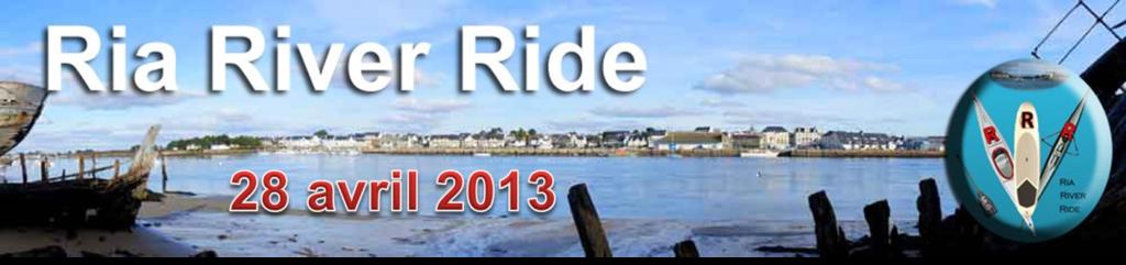 Ria river ride 28 avril 2013
