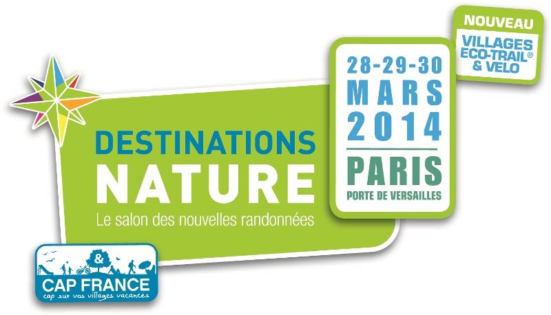 Retrouvez-Nous au salon Destination Nature à Paris les 28, 29 et 30 mars 2014